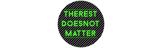 therestdoesnotmatter